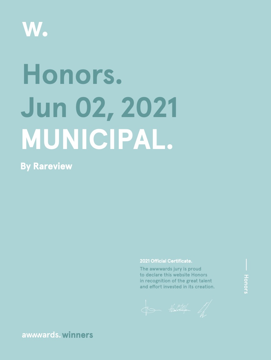 Honors from Awwwards. MUNICIPAL by Rareview