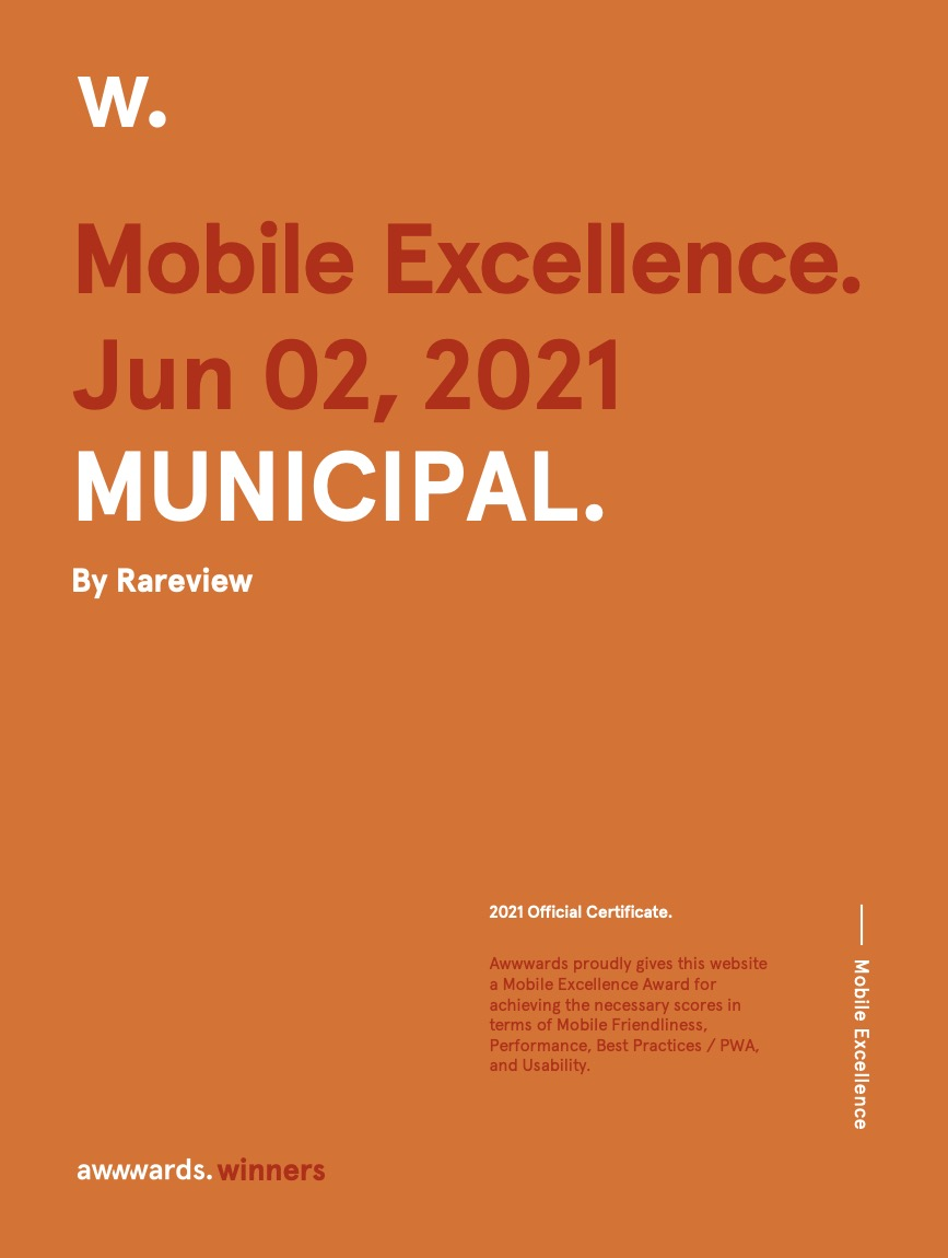 Mobile Excellence from Awwwards. MUNICIPAL by Rareview
